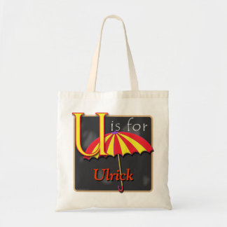 U Is For Umbrella U Is For Ulrick Tote Bag