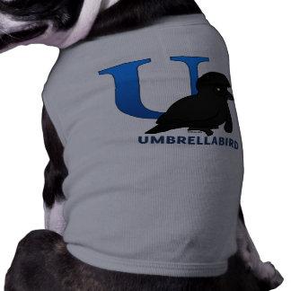 U is for Umbrellabird Pet T Shirt