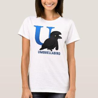 U is for Umbrellabird T-Shirt