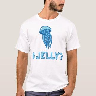 U JELLY? shirt