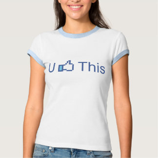U Like This, Funny Thumbs Up T Shirt