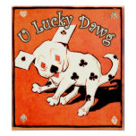 U Lucky Dawg Poster