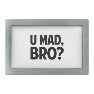 U Mad Bro? Belt Buckle