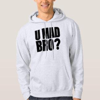 U Mad Bro Hoodie