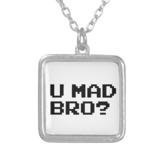 U MAD BRO? - internet/meme/irc/chat/4chan/troll Custom Jewelry