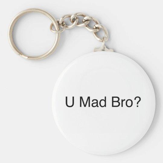 U mad bro? keychain
