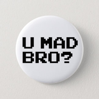 U MAD BRO? meme/chat/irc/4chan/troll/trolling Pinback Button