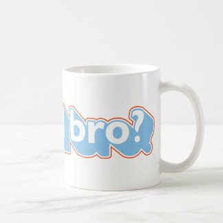 U mad bro? mugs