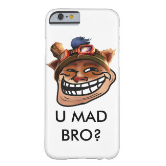 ''U MAD BRO?'' Teemo iPhone 6/6s Barely There iPhone 6 Case
