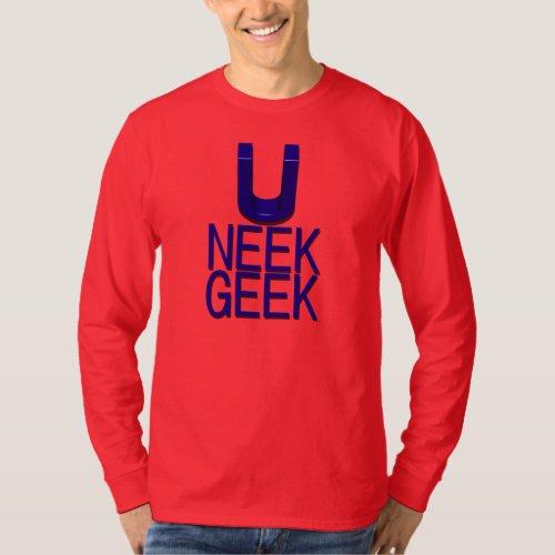 U Neek Geek T-Shirt