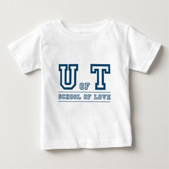 U of T School of Love Baby T-Shirt