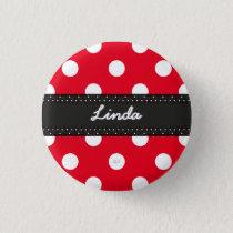 U-pick Background Color/ Classic White Polka Dots Button