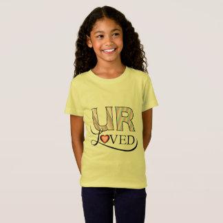 U R Loved Kids' T-Shirt