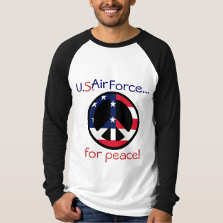 U.S.Air Force..., for peace! Tees