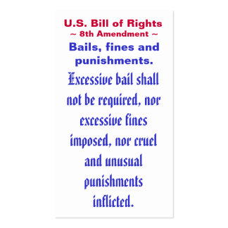 U.S. Bill of Rights, ~ Eight (8th) Amendment ~ Double-Sided Standard Business Cards (Pack Of 100)