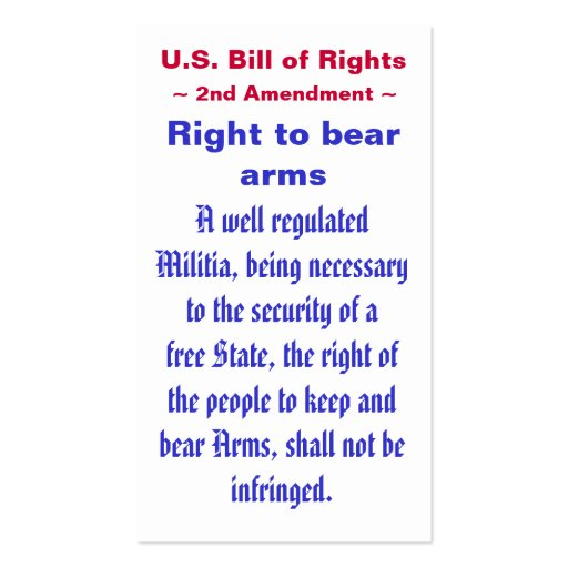 U.S. Bill of Rights ~ Second (2nd) Amendment ~ Business Card