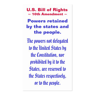 U.S. Bill of Rights, ~ Tenth (10th) Amendment ~ Double-Sided Standard Business Cards (Pack Of 100)