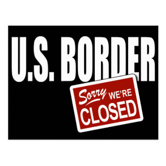U.S. Border - Sorry We're Closed Postcard
