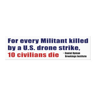 U.S. Drone Strike Militant Civilian Kill Ratio Canvas Print