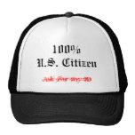 U.S. El ciudadano, 100%, pide mi identificación Gorro