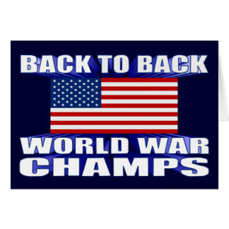 U.S. Flag Back To Back Champs Greeting Card
