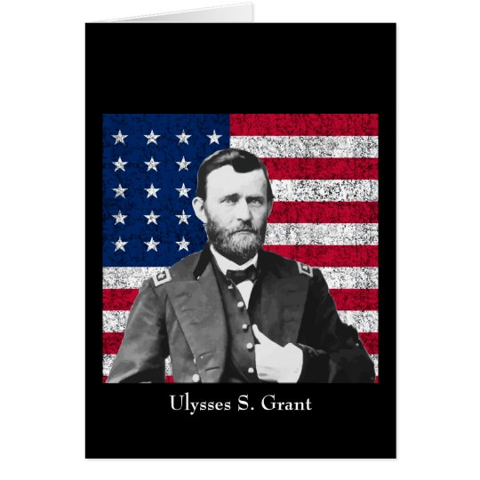 U.S. Grant and The American Flag Card