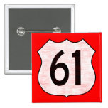 U.S. Highway 61 Route Sign 2 Inch Square Button