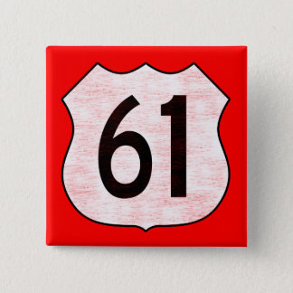 U.S. Highway 61 Route Sign Pinback Button