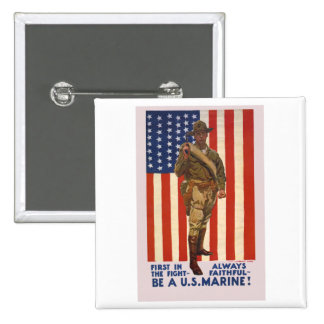U.S. MARINES First In The Fight Always Faithful Pin