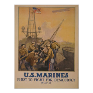 U.S. Marines - First to Fight for Democracy Poster
