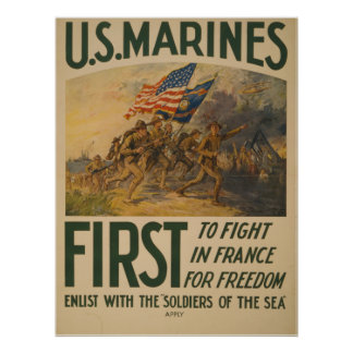 U.S. Marines First to Fight in France for Freedom Poster