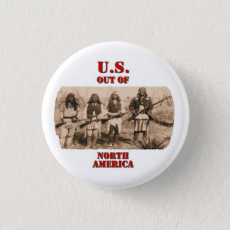 U.S. Out Of N. America Button
