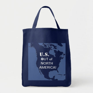 U.S. OUT OF NORTH AMERICA! TOTE BAG