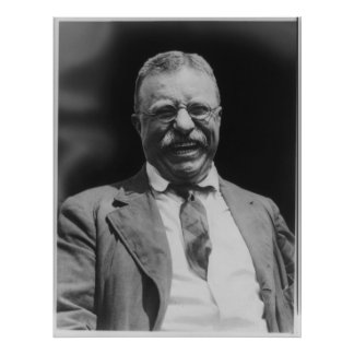 U.S. President Theodore Teddy Roosevelt Laughing Poster