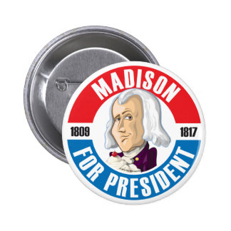 U.S. Presidents Campaign Button: #4 James Madison 2 Inch Round Button