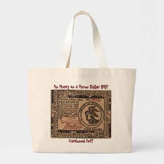 U.S. Three Dollar Bill: Confused? - Jumbo Tote