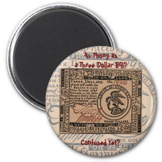 U.S. Three Dollar Bill: Confused? - Magnet #2