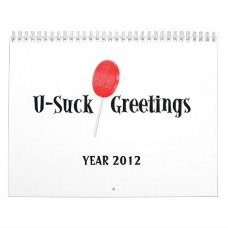 U-Suck Greetings Calendar for 2012