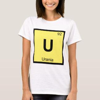 U - Urania Muse Chemistry Periodic Table Symbol T-Shirt