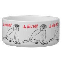 U Wot M8 Honey Badger Funny Animal Slogan Design Bowl