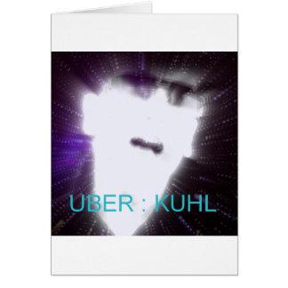 Uber Kuhl .jpg Card