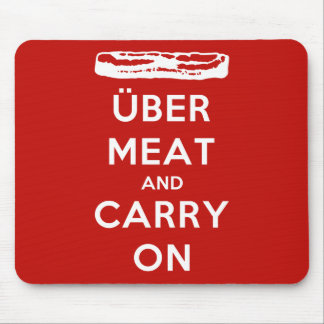 Über Meat And Carry On Mouse Pad