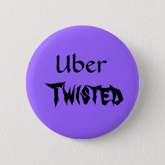 Uber, Twisted Pinback Button
