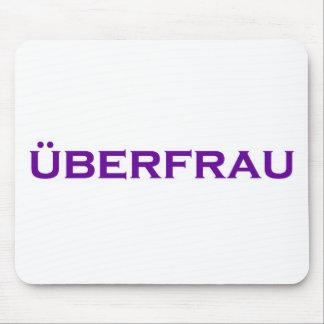 Uberfrau - Superwoman! Mouse Pad