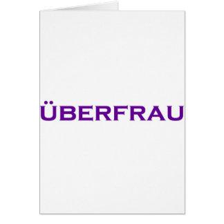 ¡Uberfrau - Superwoman! Tarjeton