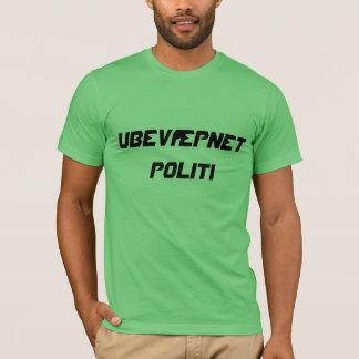 Ubevæpnet politi, unarmed police in Norwegian T-Shirt