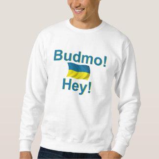 ¡Ucrania Budmo! ¡Ey! Suéter