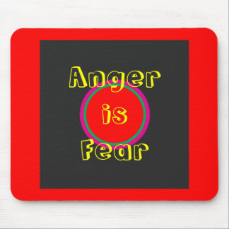 !   UCreate Anger is Fear Mouse Pad