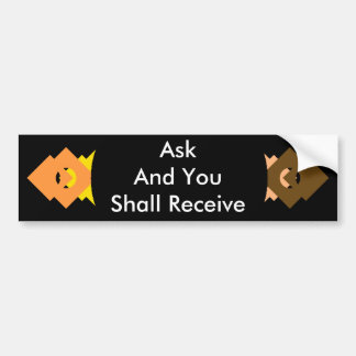 ! UCreate Zazzle - Ask You Receive The MUSEUM Bumper Stickers