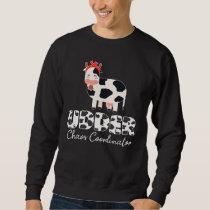 Udder chaos coordinator Cattle Cow Farmer Sweatshirt